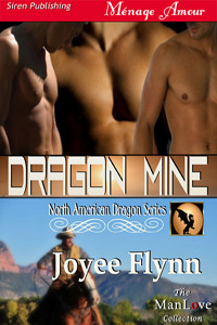 Dragon Mine (North American Dragon, #1) Joyee Flynn