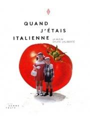 Quand jétais italienne  by  Sylvie Laliberté