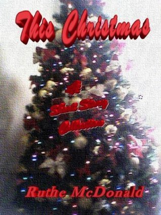This Christmas  by  Ruthe McDonald