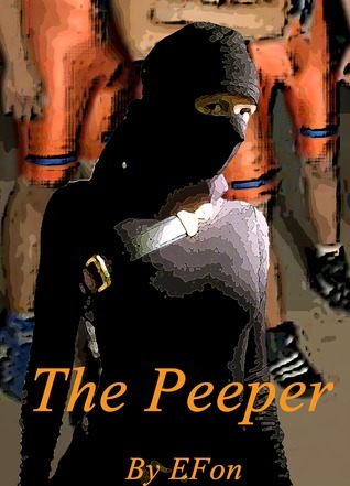 The Peeper  by  EFon
