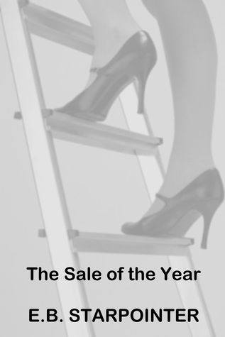 The Sale of the Year  by  E.B. Starpointer