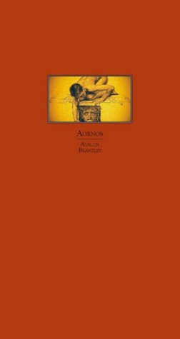 Aornos  by  Avalon Brantley