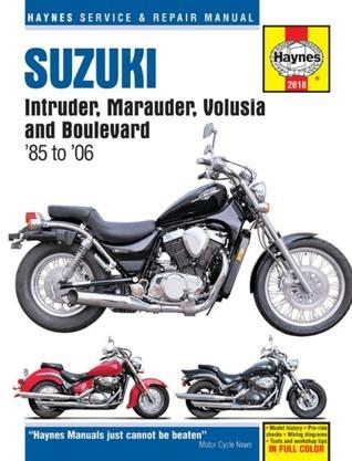 Suzuki Intruder, Marauder, Volusia and Boulevard 85 to 06  by  Ken Freund