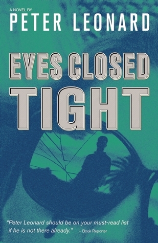 Eyes Closed Tight  by  Peter Leonard