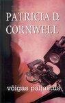 Võigas paljastus  by  Patricia Cornwell