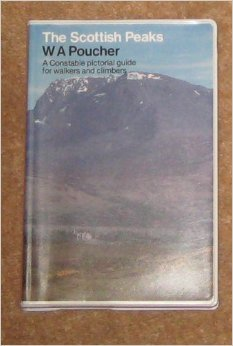 The Scottish Peaks: A Pictorial Guide to Walking in This Region and to the Safe Ascent of its Most Spectacular Mountains  by  W.A. Poucher