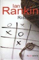 Ristinolla (Inspector Rebus, #1) Ian Rankin