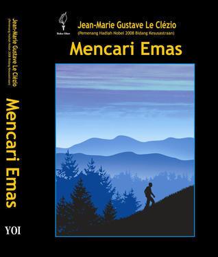 Mencari Emas  by  Jean-Marie G. Le Clézio