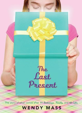 The Last Present (Willow Falls, #4) Wendy Mass