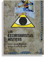 Los Excursionistas Místicos  by  Juan José Rosado