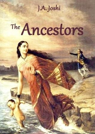 The Ancestors J.A. Joshi