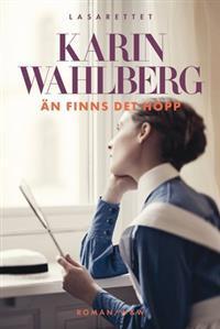 Än finns det hopp (Lasarettet, #1) Karin Wahlberg
