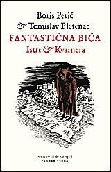 Fantastična bića Istre i Kvarnera Boris Perić