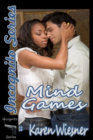 Mind Games (Incognito Series, #11) Karen Wiesner
