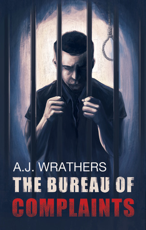 The Bureau of Complaints  by  A.J. Wrathers