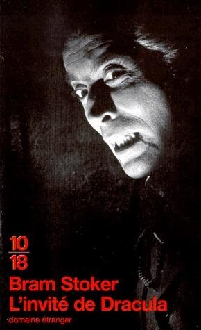 Linvité de Dracula  by  Bram Stoker