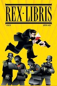 Rex Libris #8: Escape From the Book of Monsters James Turner