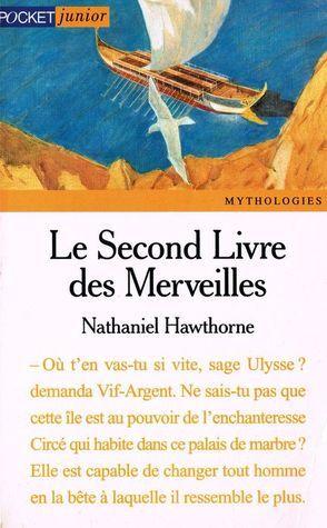 Le Second Livre des merveilles  by  Nathaniel Hawthorne