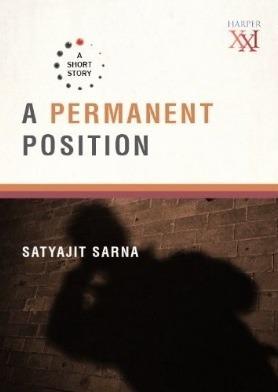 A permanent position Satyajit Sarna