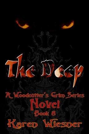 The Deep (Woodcutters Grim Series, #8)  by  Karen Wiesner