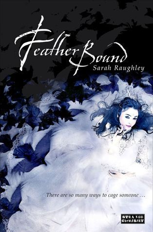 Feather Bound Sarah Raughley