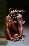 Whispers of Time Gone By  by  Lisa Bilbrey