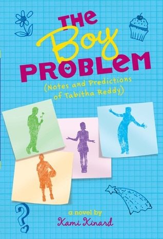 The Boy Problem: Notes and Observations of Tabitha Reddy  by  Kami Kinard