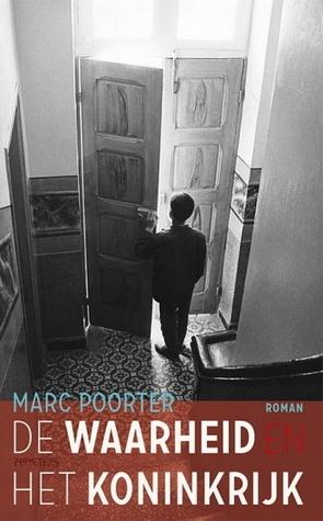 De waarheid en het koninkrijk  by  Marc Poorter