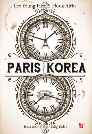 Paris-Korea: Je taime  by  Lee Young Hee, Floria Airin
