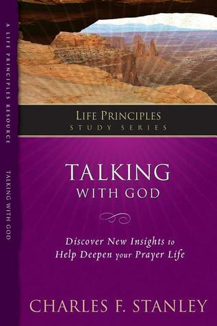 Talking with God Charles F. Stanley