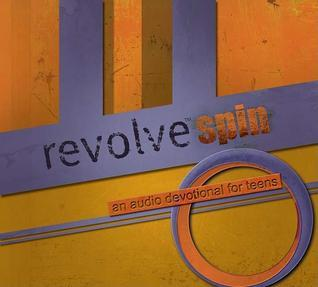 Revolve Spin: An Audio Devotional For Teens Antonio Neal