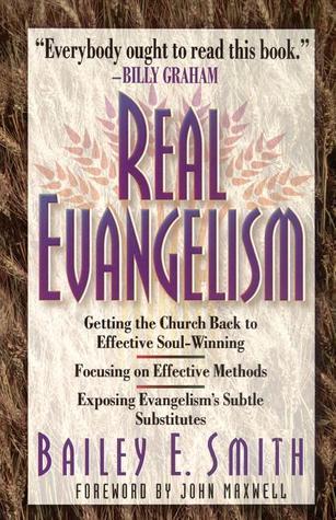Real Evangelism Bailey E. Smith