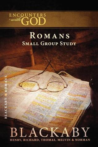 Romans: A Blackaby Bible Study Series  by  Henry T. Blackaby