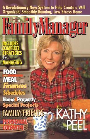 The Family Manager Kathy Peel