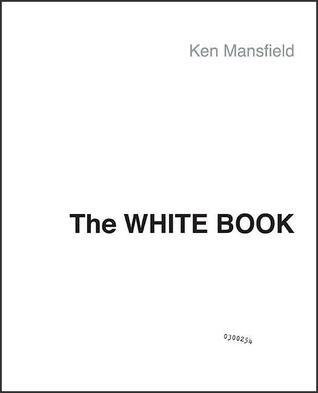 The White Book: The Beatles, the Bands, the Biz: An Insiders Look at an Era  by  Ken Mansfield