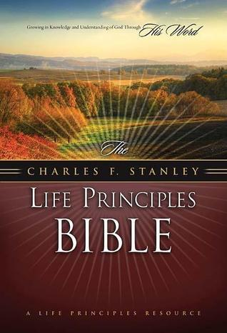 NASB, The Charles F. Stanley Life Principles Bible, Hardcover  by  Charles F. Stanley