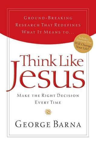 Think Like Jesus  by  George Barna