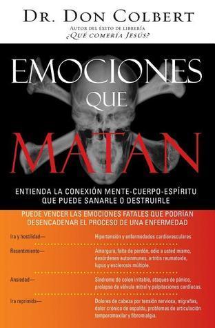 Emociones Que Matan  by  Don Colbert