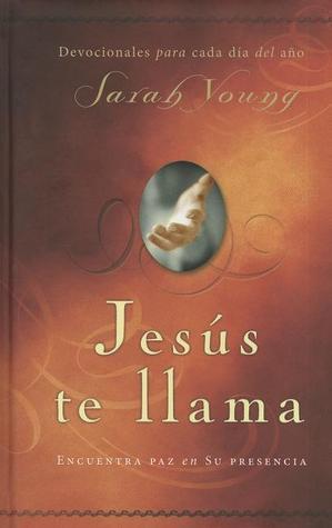 Jesus Te Llama Edicion Limitada: Encuentre Paz En Su Presencia  by  Young  Robert