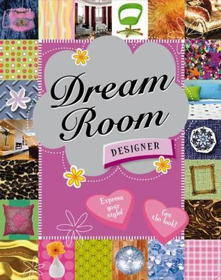 Dream Room Designer [With StickersWith Style Wheel, and Coverings]  by  Tim Bugbird