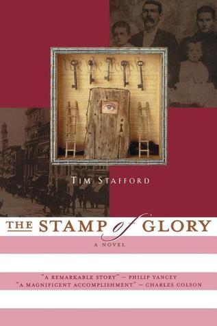 The Stamp of Glory  by  Tim Stafford