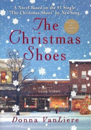 Christmas Shoes  by  Donna VanLiere