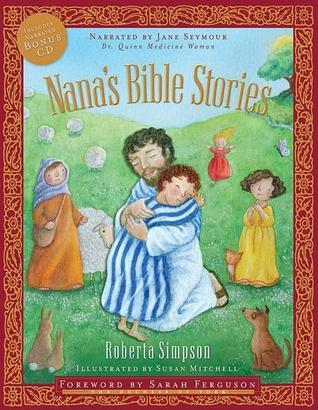 Nanas Bible Stories [With CD]  by  Roberta Simpson