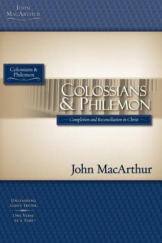 MACARTHUR STUDY GUIDE SERIES: COLOSSIANS/PHILEMON  by  John F. MacArthur Jr.
