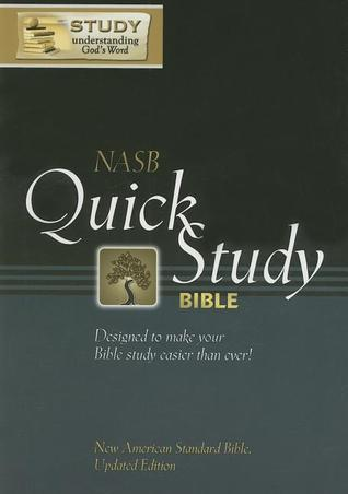 Quick Study Bible-NASB  by  Anonymous
