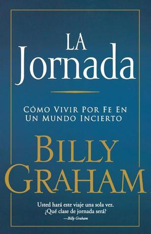 La Jornada  by  Billy Graham