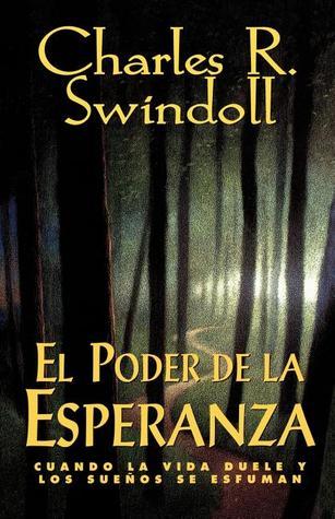 El Poder de La Esperanza = Hope Again Charles R. Swindoll