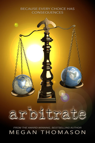 Arbitrate (Daynight, #2)  by  Megan Thomason