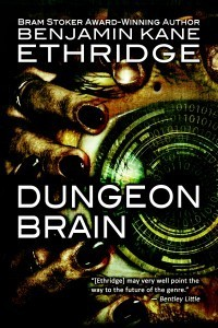 Dungeon Brain Benjamin Kane Ethridge
