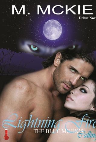 Lightning Fire: The Blue Moons Calling Marsha Gomes-Mckie